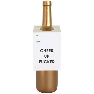 Cheer Up Fucker Wine & Spirit Tag