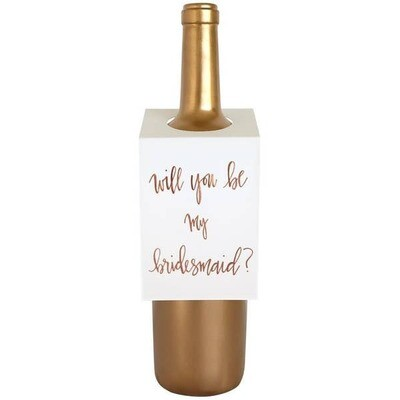 Be My Bridesmaid Wine & Spirit Tag