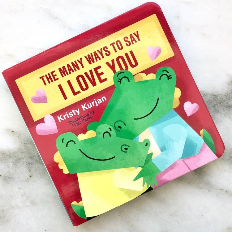 Many Ways to Say I Love You Board Book