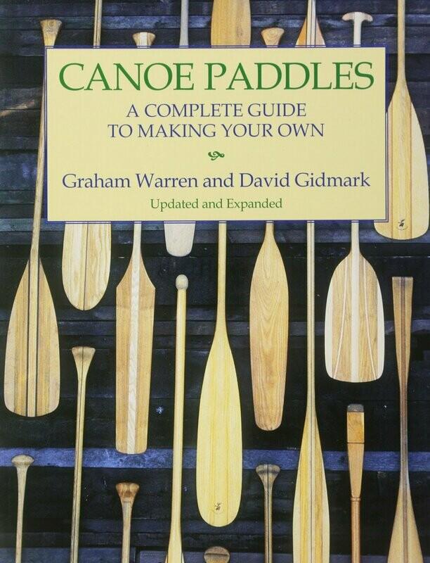 Canoe Paddles | Graham Warren & David Gidmark