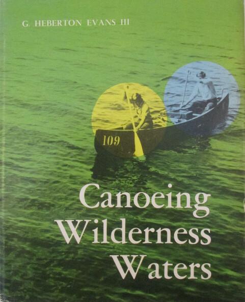 Canoeing Wilderness Waters
