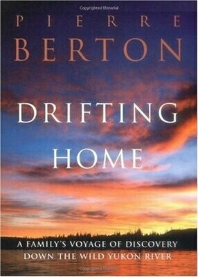 Drifting Home | Pierre Berton