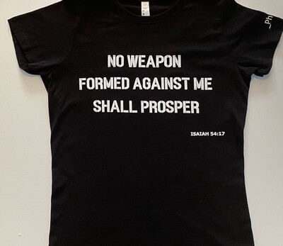 No Weapon Formed Against Me - T-Shirt