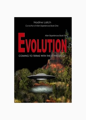 Evolution-Coming to Terms with the ET Presence AUDIOBOOK                               By: Nadine Lalich - June 2020 - English (4 hrs 19 mins Unabridged )