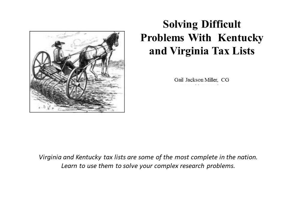 Solving Difficult Problems With Kentucky and Virginia Tax Lists VIDEO