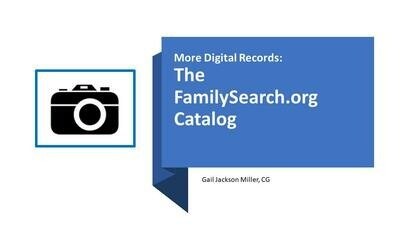 More Digital Records: The FamilySearch.org Catalog VIDEO
