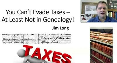 You Can't Evade Taxes: At Least Not in Genealogy