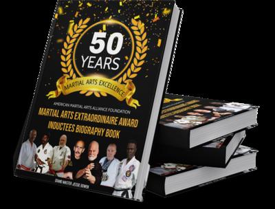 AMAA Foundation Martial Arts Extraordinaire Biography Book