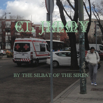 BY THE SILBAT OF THE SIREN-EL JIMMY