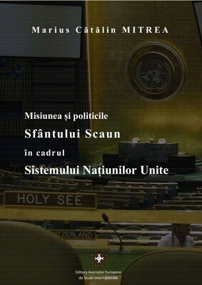 Misiunea și politicile Sfântului Scaun în cadrul Sistemului Națiunilor Unite