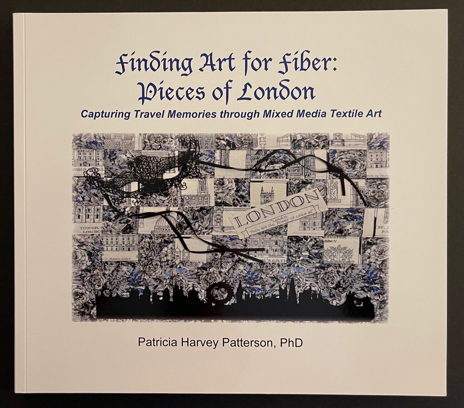 Finding Art for Fiber: Pieces of London