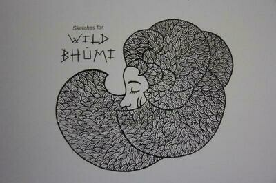 Sketches for Wild Bhumi