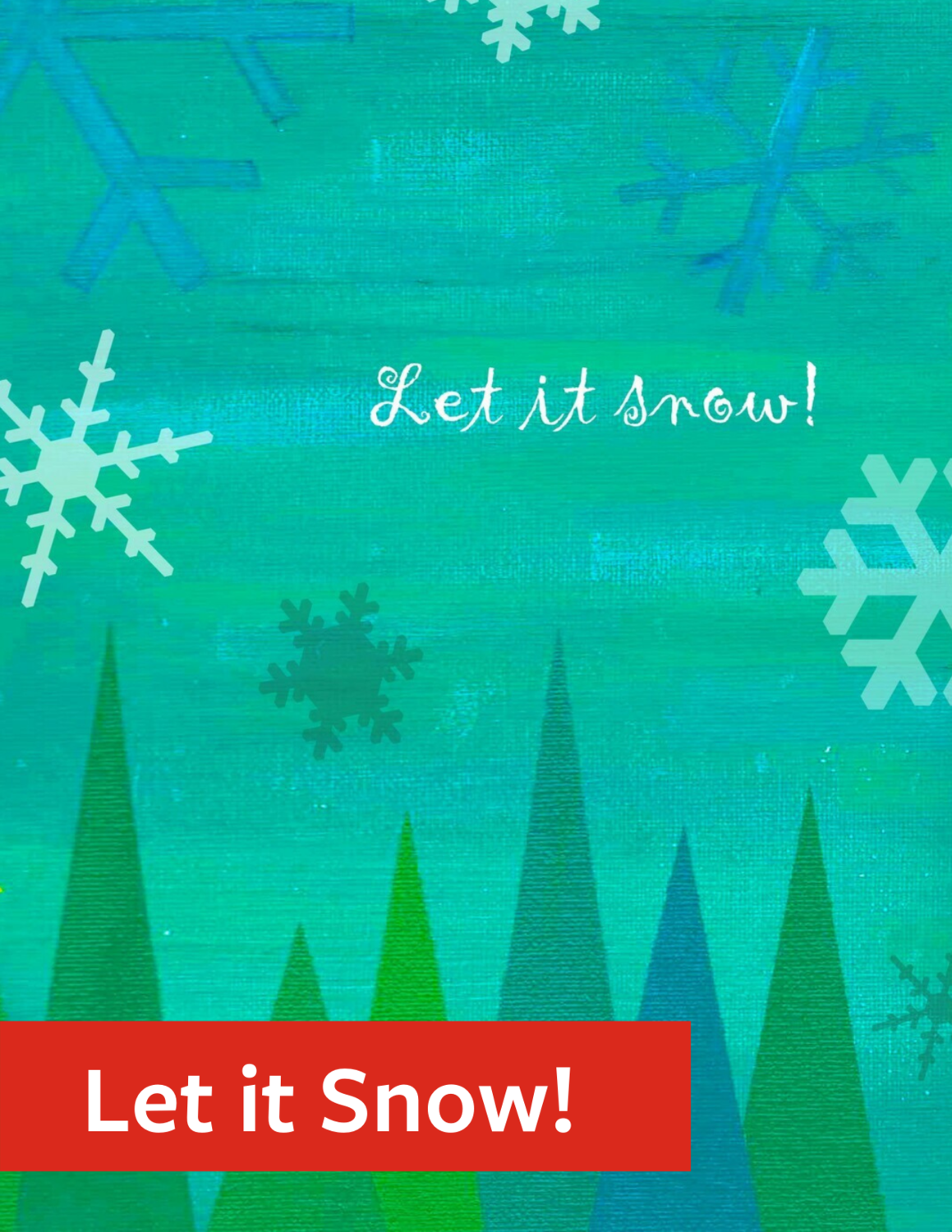 """Let it Snow"" Holiday Greeting Card Set"