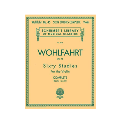Wohlfahrt Op.45 Sixty Studies For the Violin Complete Books I and II