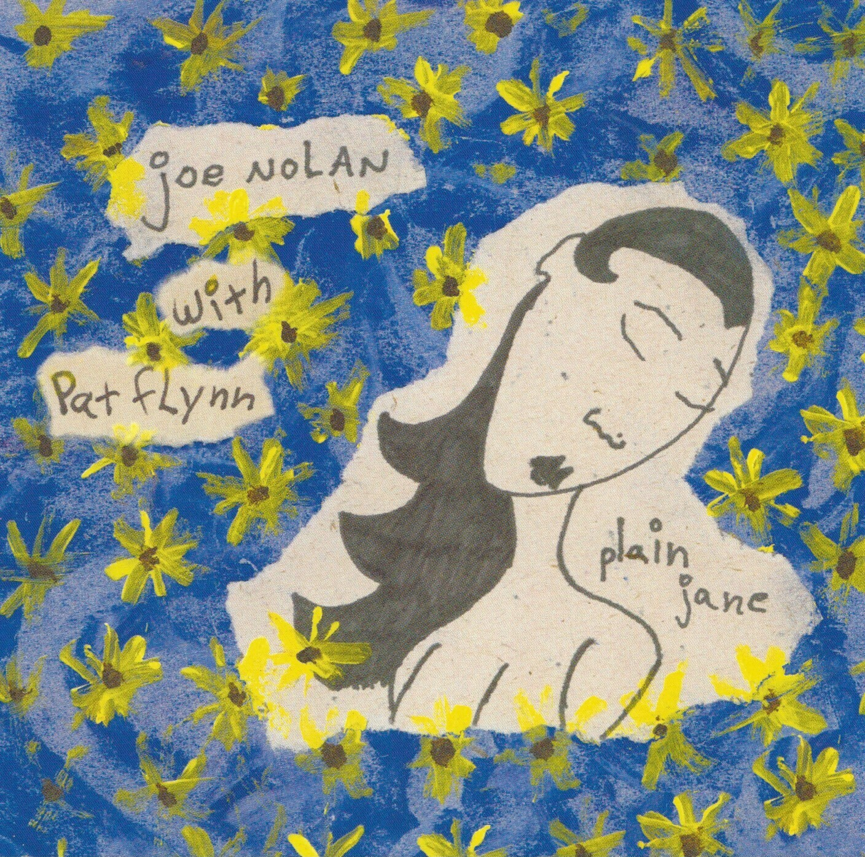 Joe Nolan with Pat Flynn - Plain Jane