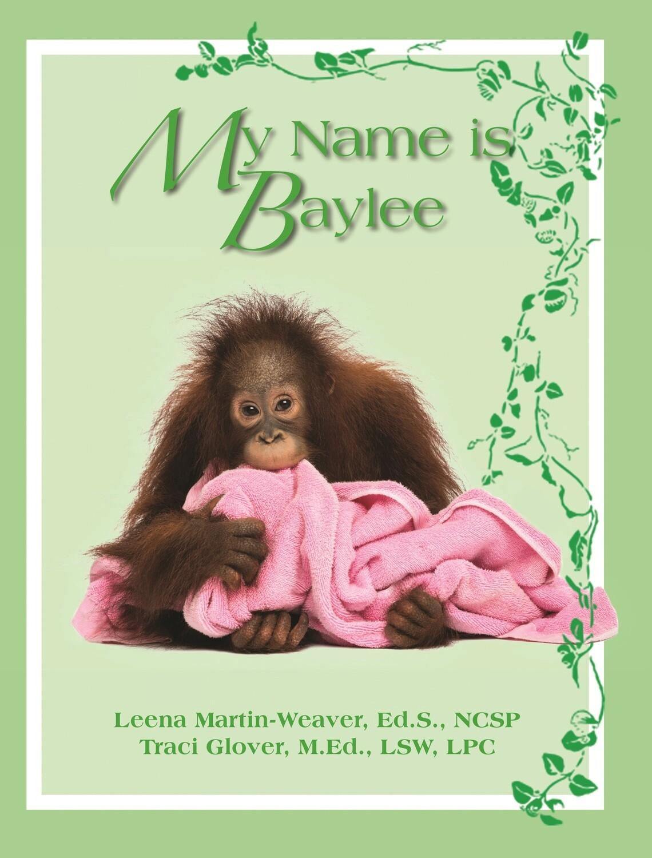 My Name is Baylee