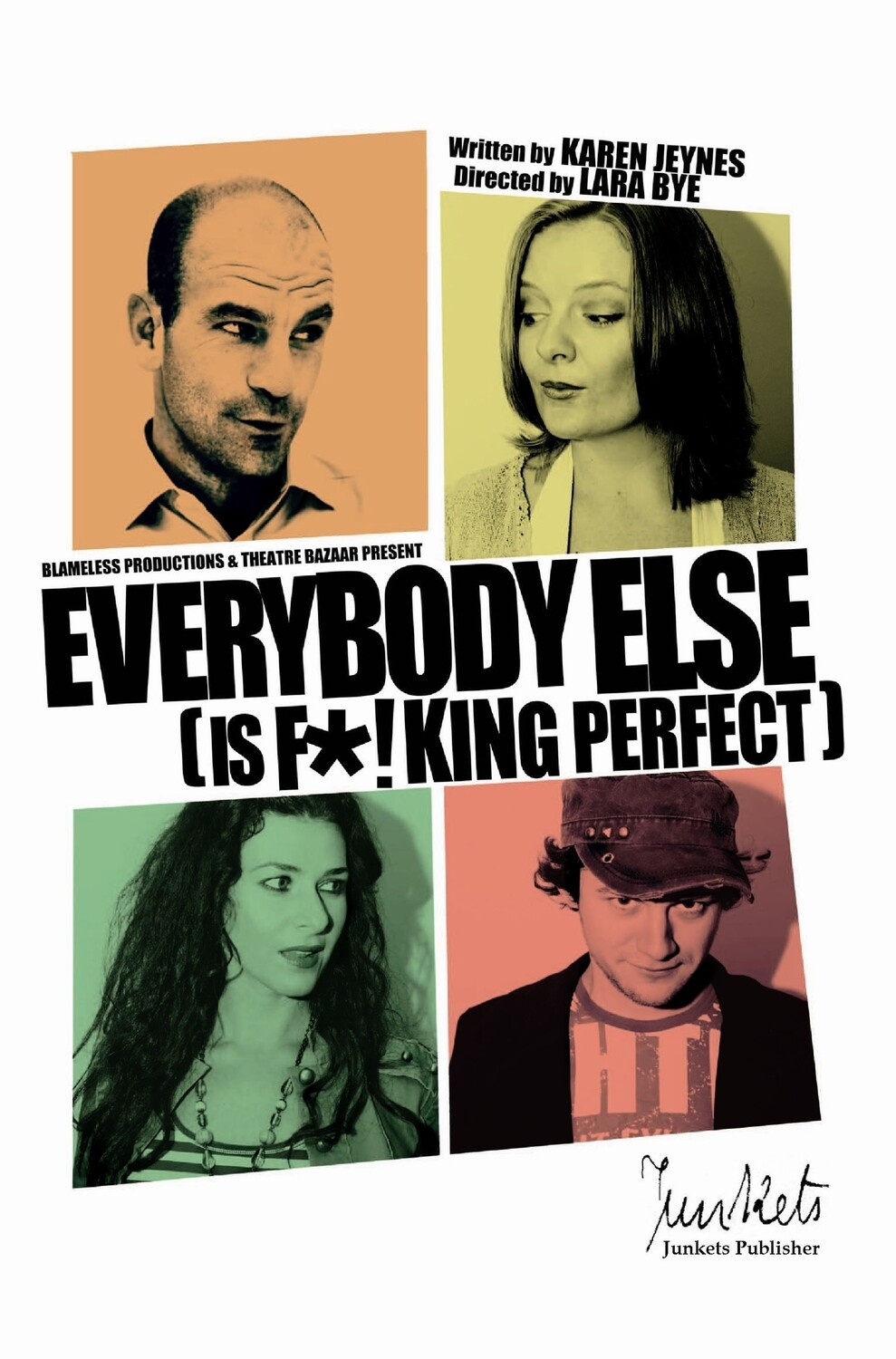 Playscript Series No.2  Karen Jeynes: Everybody Else (is fucking perfect)
