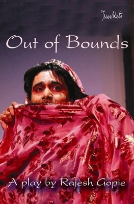 Playscript Series No.6   Rajesh Gopie: Out of Bounds