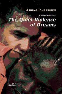 Playscript Series No. 15 Ashraf Johaardien: The Quiet Violence of Dreams