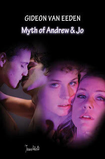 Playscript Series No. 16 Gideon van Eeden: Myth of Andrew & Jo