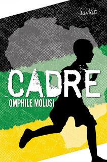 Playscript No. 21 Omphile Molusi: Cadre