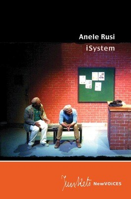 Playscript No. 24 NewVOiCES Anele Rusi: iSystem