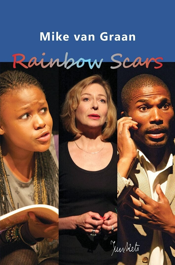 Playscript No. 25 Mike van Graan: Rainbow Scars