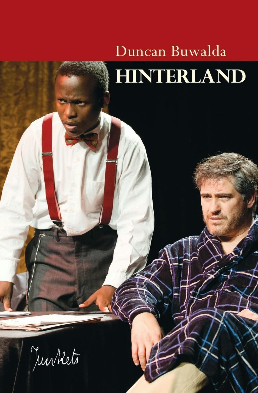 Playscript No. 28 Duncan Buwalda: Hinterland