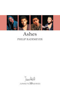 Playscript No. 31 JUNKETS10SERIES Philip Rademeyer: Ashes