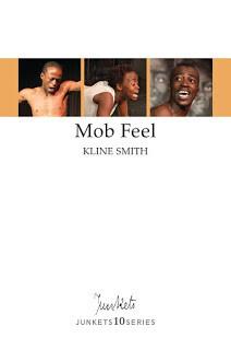Playscript No. 33 JUNKETS10SERIES Kline Smith: Mob Feel