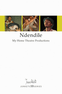 Playscript No. 35 JUNKETS10SERIES My Home Theatre Productions: Ndendile [I am married ]