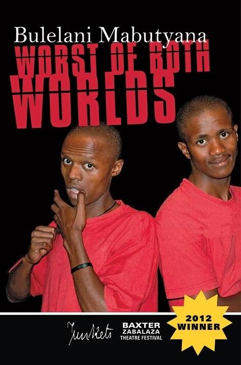 BaxterJunkets Series No. 1 Bulelani Mabutyana: Worst of Both Worlds
