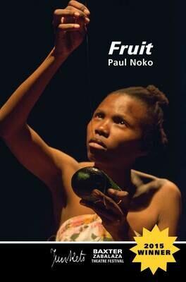 BaxterJunkets Series No. 4 Paul Noko: Fruit