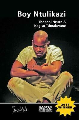 BaxterJunkets Series No. 7 Thobani Nzuza & Kagiso Tsimakwane: Boy Ntulikazi