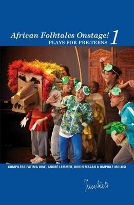 Collected Series No. 7 African Folktales Onstage! 1: plays for pre-teens