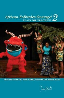Collected Series No. 8 African Folktales Onstage! 2: plays for pre-teens