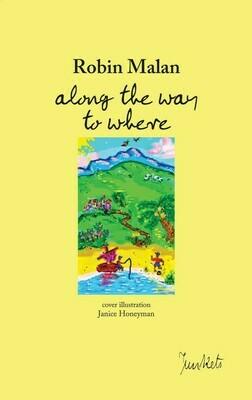 Robin Malan: along the way to where