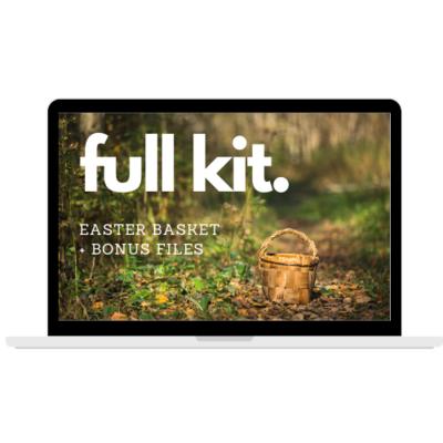 Easter Basket Full Kit