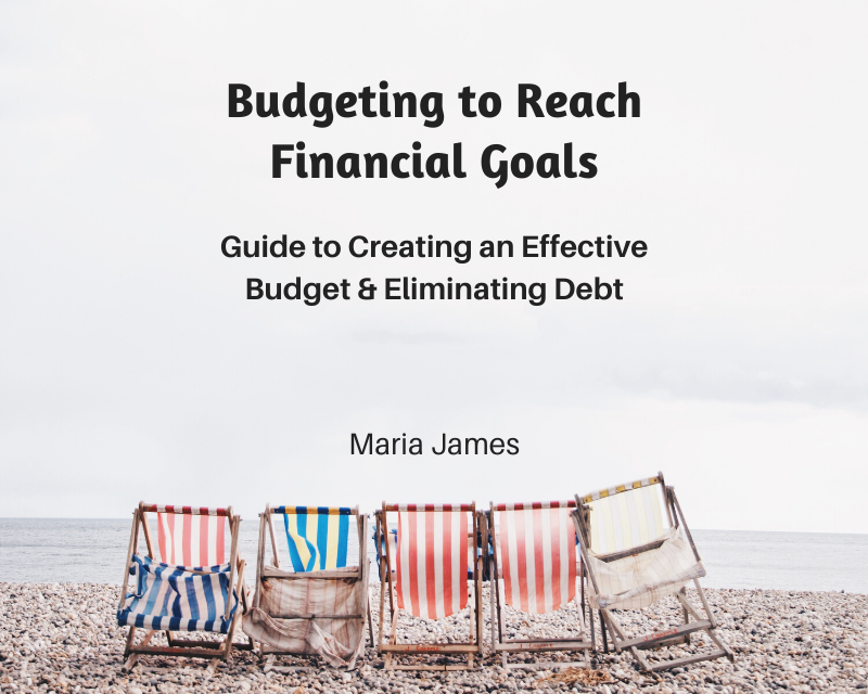 Budgeting to Reach Financial Goals