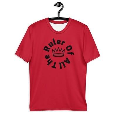 Men's Red Ruler Of All T-shirt