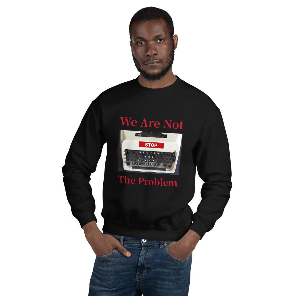 Black Racism Slogan Sweatshirt