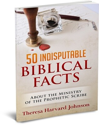 50 Indisputable Biblical Facts About The Ministry of the Prophetic Scribe