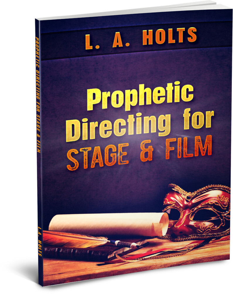 Prophetic Directing for Stage & Film