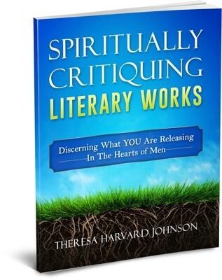 Spiritually Critiquing Literary Works