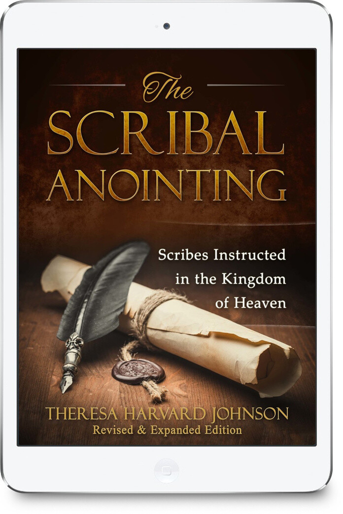The Scribal Anointing: Scribes Instructed in the Kingdom of Heaven [EBOOK]