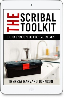 The Scribal Toolkit for Prophetic Scribes [E-book]