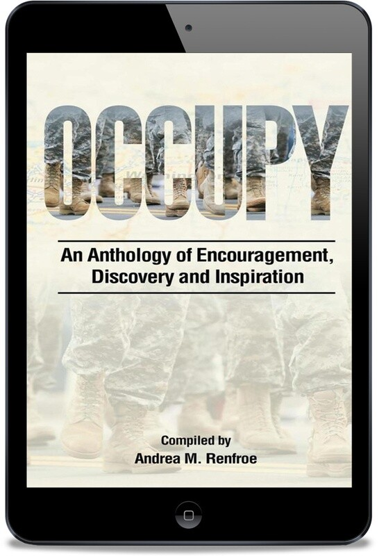 OCCUPY: An Anthology of Encouragement, Discovery and Inspiration [Ebook]
