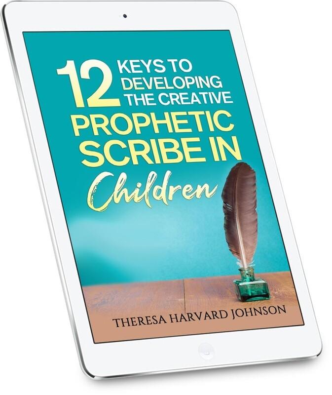 12 Keys To Developing The Creative Prophetic Scribe In Children [Ebook]