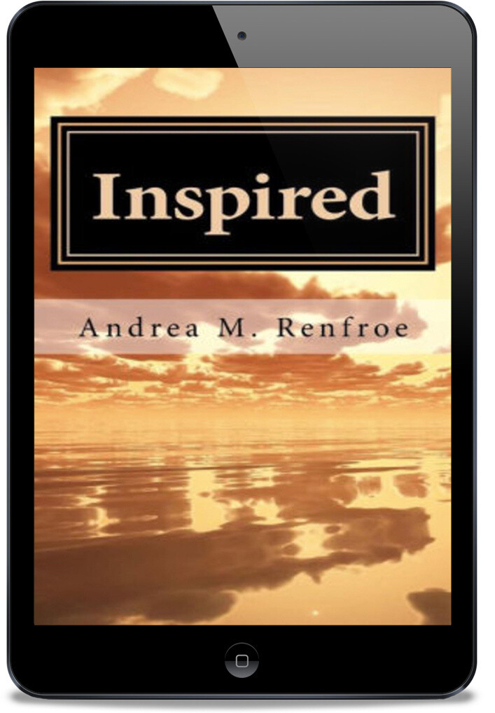 Inspired: A Narrative and Poetry Collection [Ebook]
