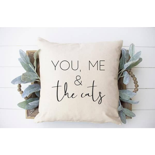 You, Me & The Cats Pillow